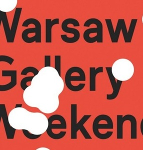 Preview during the Warsaw Gallery Weekend.