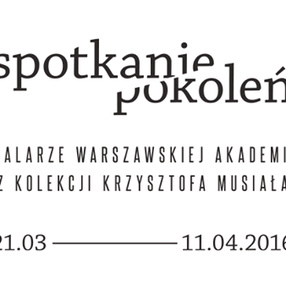 Guided tour on the Collection of Krzysztof Musiał We\'re inviting all of Members!