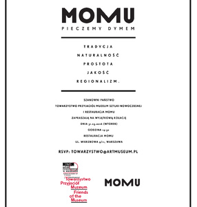 Integration evening for Freinds of the Museum at Momu Restaurant. We\'re inviting You for informal meeting.